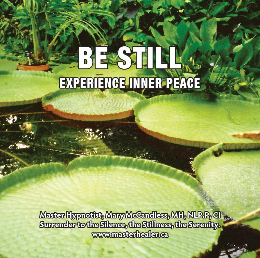 Be Still ~ Experience Inner Peace CD